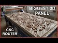 Biggest 3d panel with CNC router