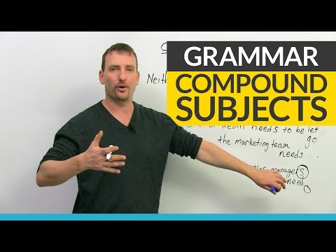 English Grammar: Compound Subjects & Verb Agreement