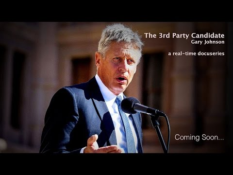 """The 3rd Party Candidate,"" Gary Johnson - Docuseries Intro"