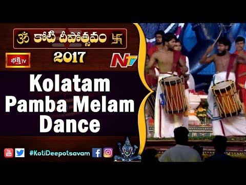 Kolatam, Pamba Melam & Nandi Kolu Dance Performance at 3rd Day Bhakthi TV #KotiDeepotsavam 2017