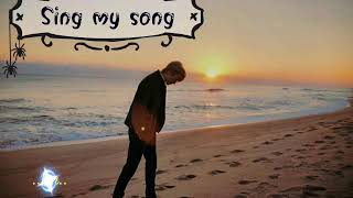 "You are my sunbright Lyrics ""Sing my song"" Full version"