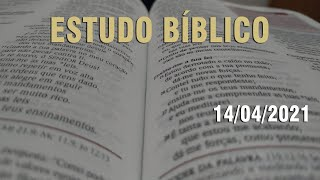 Estudo Bíblico (Carta aos Romanos - Capítulo 13) - 14/04/2021