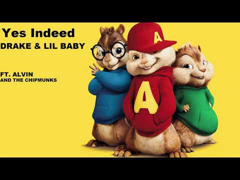 Yes Indeed ft Alvin and the chipmunks