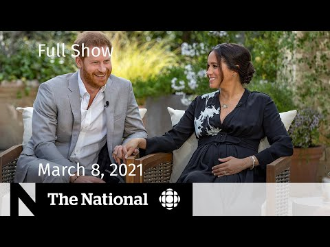 CBC News: The National | Fallout from Harry and Meghan's interview | March 8, 2021