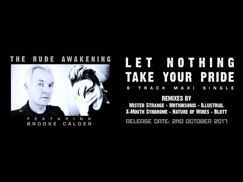 "THE RUDE AWAKENING ft BROOKE CALDER ""Let Nothing Take Your Pride"" PROMO VIDEO"