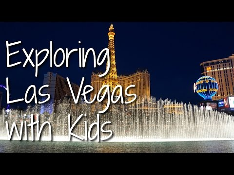 Exploring Las Vegas With Kids