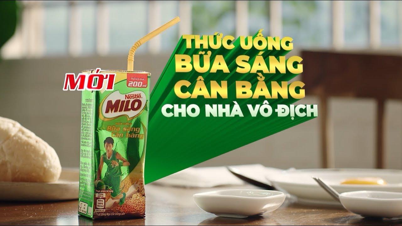 MILO THỨC UỐNG BỮA SÁNG CÂN BẰNG – NESTLÉ MILO VIETNAM