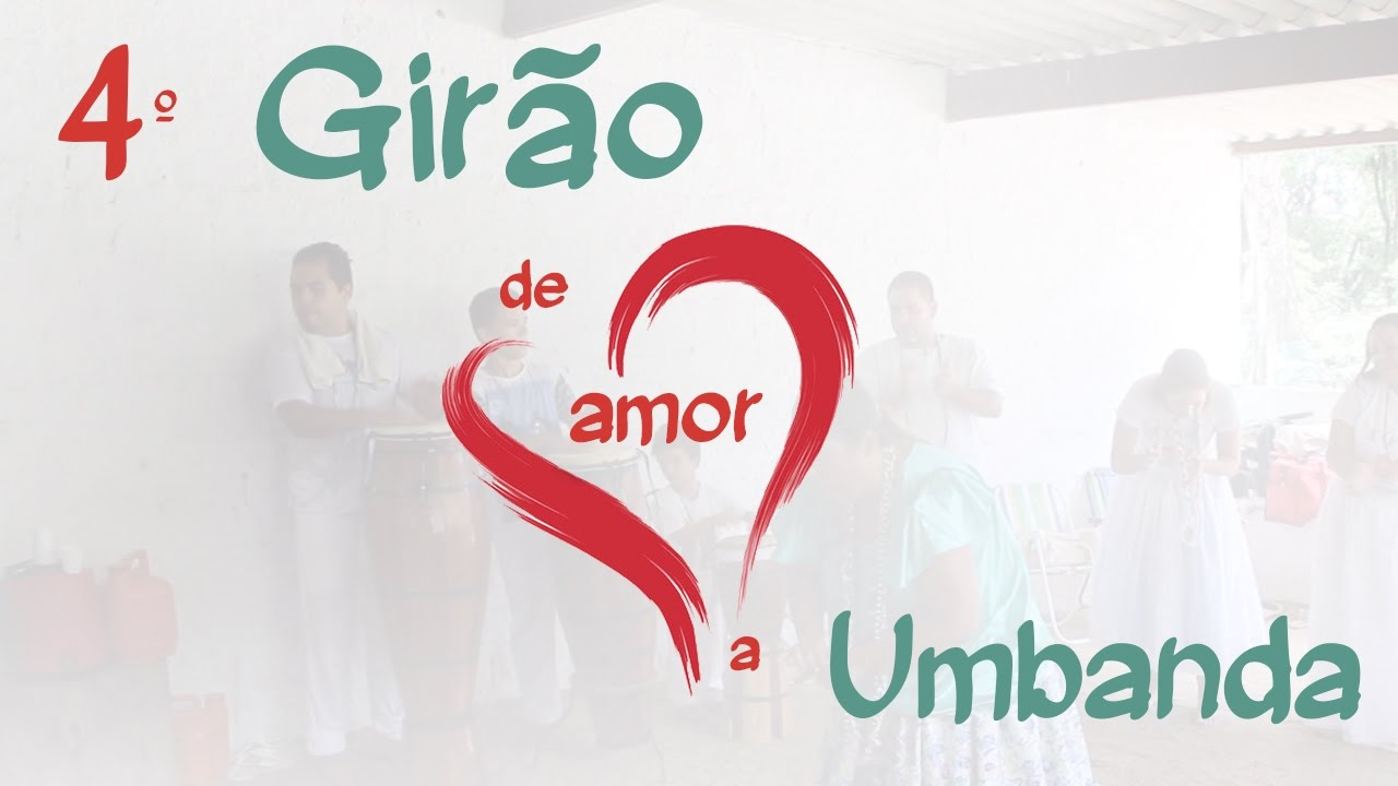 Super 4º Girão de Amor a Umbanda - Orixás - Melhores Momentos - YouTube WD56