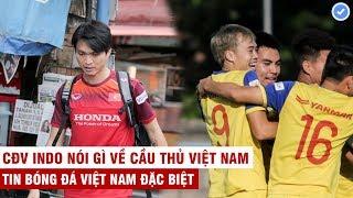 Vn Sports (Đặc biệt) | Chính thức Tuấn Anh lỡ trận gặp Indo, Văn Toàn tự tin ĐTVN vượt qua thử thách