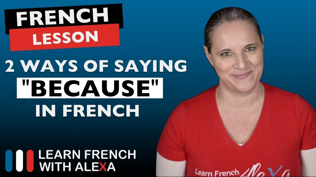 how to say because in french