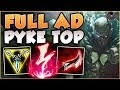 UHH RIOT?? FULL AD PYKE 100% DOES TOO MUCH DMG! PYKE SEASON 8 TOP GAMEPLAY! - League of Legends