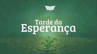 Tarde da Esperança | Culto de Oração - Rev. Amauri Oliveira e Rev. Juliano Socio