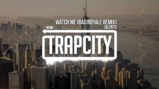 Silento - Watch Me / Nae Nae (Bad Royale Remix)