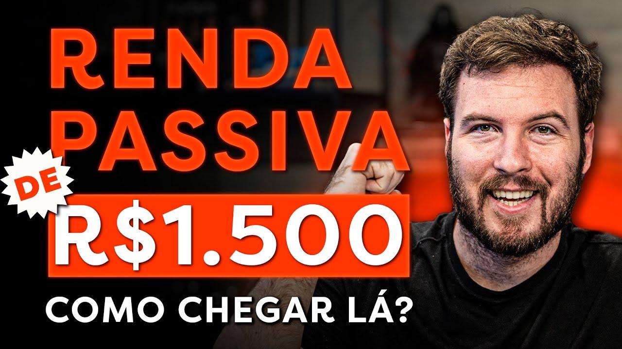 COMO GANHAR R$1.500 TODOS OS MESES SEM PRECISAR TRABALHAR!   VIVER DE RENDA PASSIVA