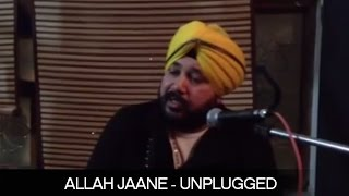 Allah Jaane - Unplugged | Baba Bule Shah | Daler Mehndi | DRecords