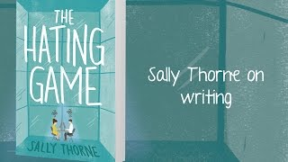 Sally Thorne on Writing The Hating Game