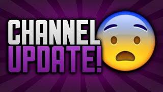 2019 Channel Update!!!! MUST WATCH!!!