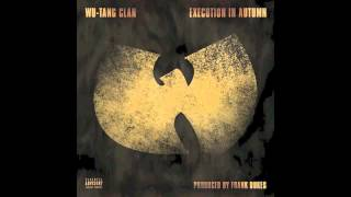 Wu-Tang Clan - Execution In Autumn [Unreleased] (NEW)(May 2013)