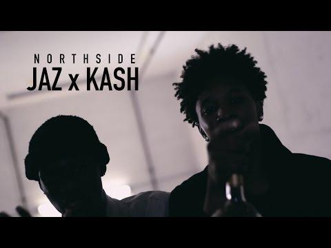 Jaz x Kash - Northside [Official Video]