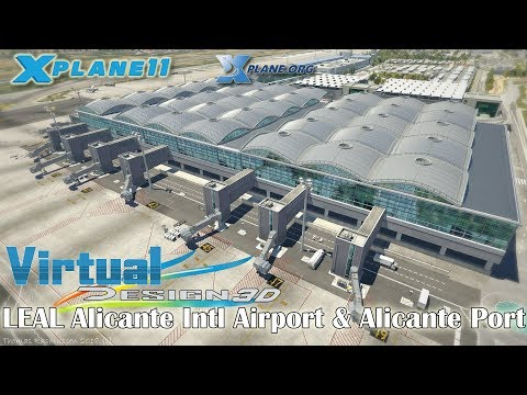 Virtual Design 3D LEAL Alicante Intl Airport & Alicante Port for X-plane 11