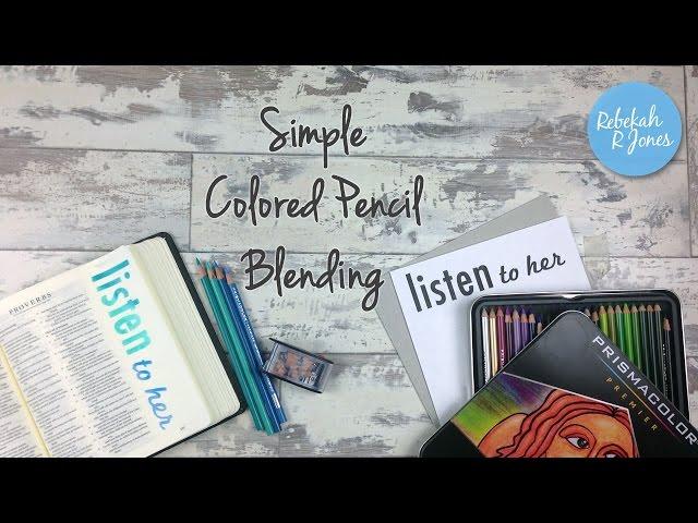 Simple Colored Pencil Blending - Bible Art Journaling Challenge
