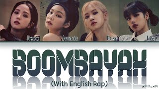 BLACKPINK BOOMBAYAH With English Rap (Lyrics)