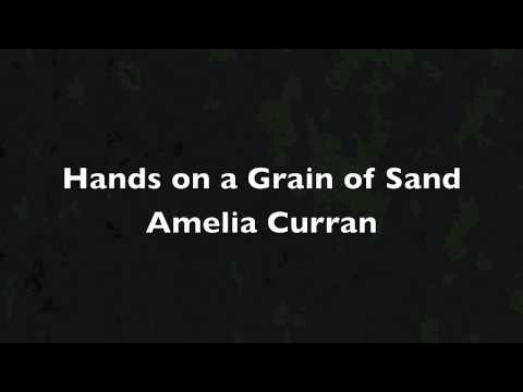 Hands on a Grain of Sand - Amelia Curran