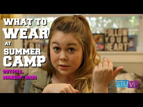 What To Wear At Summer Camp: Outfits, Makeup, Hair, Accessories  - Joanna