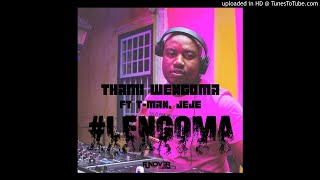 Thami Wengoma -Lengoma (Feat Tman & Dj Jeje