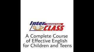 A Complete Course of Effective English for Children and Teens