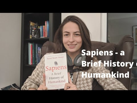 Sapiens - A Brief History Of Humankind - Full Book Review