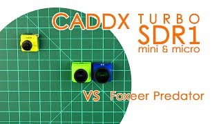 Caddx Turbo SDR1 & micro SDR1: Overview and Comparison with the Foxeer Predator - BEST FOR LESS