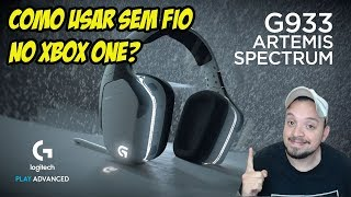 DÚVIDA DA GALERA! COMO USAR O LOGITECH G933 SEM FIO NO XBOX ONE?# ACADEMIAXBOX