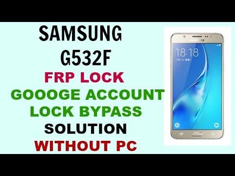 samsung G532f Frp Unlock without pc - cinemapichollu