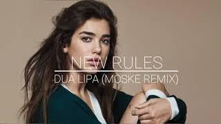 Baixar Dua Lipa - New Rules (Moske Remix)