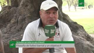 Filosofía de futbol barrial y un objetivo Federal