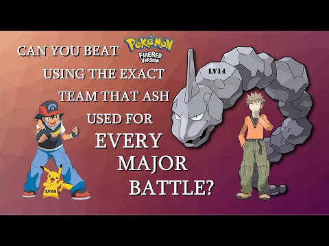 Can You Beat Pokmon Fire Red Using the Exact Team That Ash Used For Every Major Battle?
