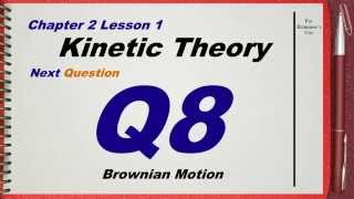 q 08 l01 kinetic theory ch 2 thermal physics igcse past papers