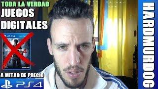 ¡¡¡TODA LA VERDAD SOBRE LOS JUEGOS DIGITALES COMPRADOS DE PS4 A MITAD DE PRECIO!!! HardMurdog