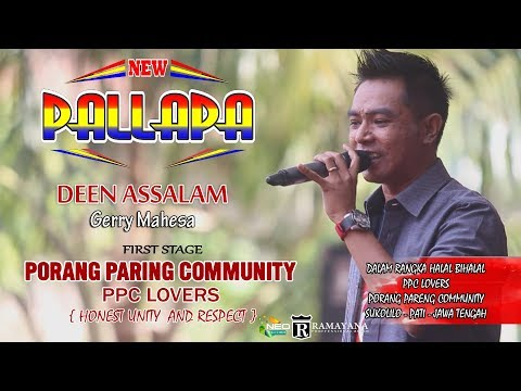 DEEN ASSALAM GERRY MAHESA NEW PALLAPA PPC LOVERS 2018