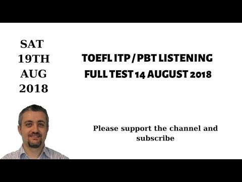 TOEFL ITP PBT LISTENING FULL TEST 14 AUGUST 2018
