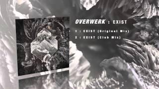 OVERWERK - Exist