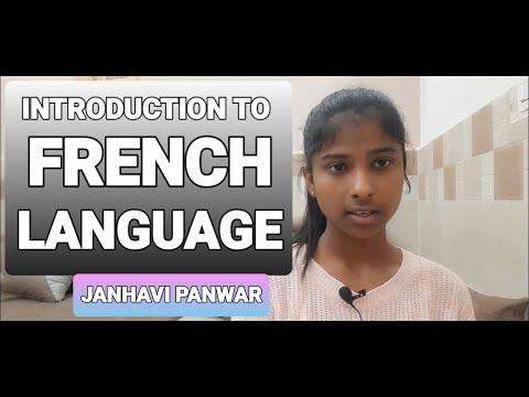 INTRODUCTION TO FRENCH LANGUAGE- JANHAVI PANWAR