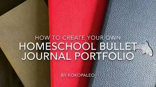 Bullet Journal Homeschool Portfolio