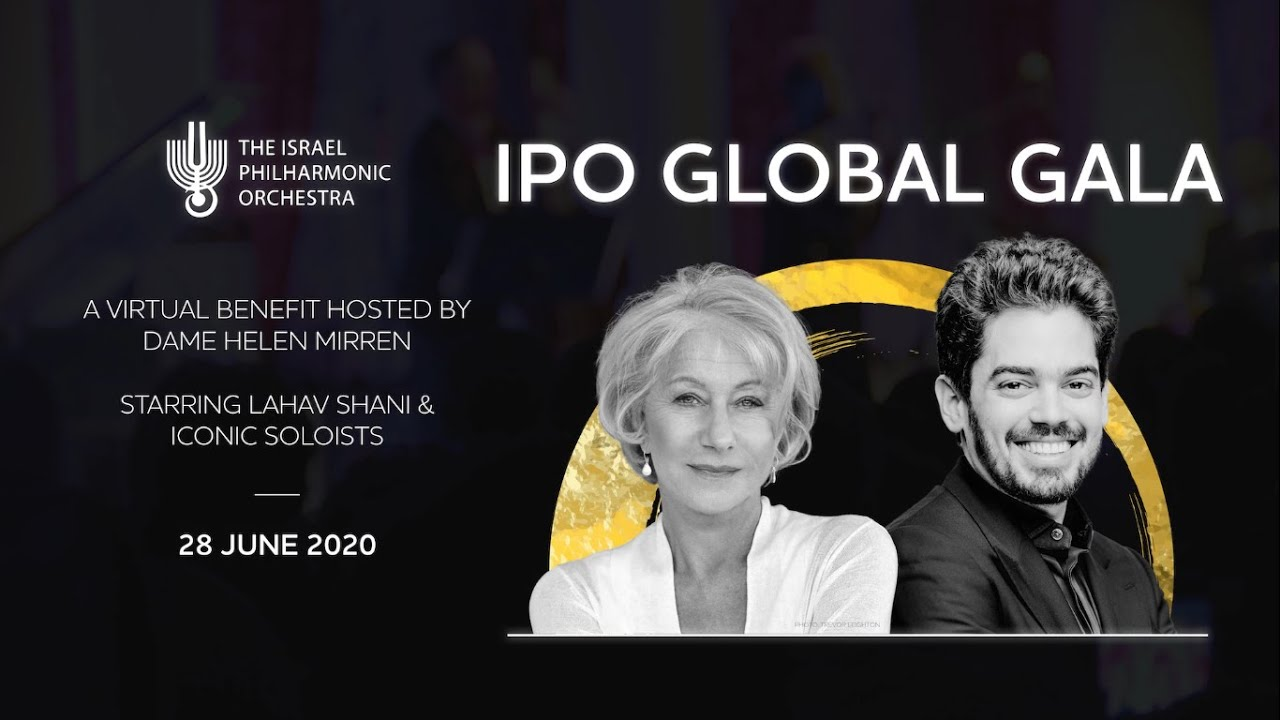 The Israel Philharmonic Global Gala 2020 hosted by Dame Helen Mirren