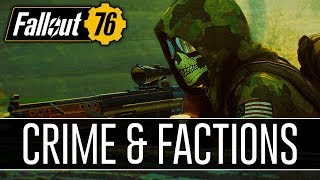 Fallout 76 News - Crime System, Server Events, Cross-Server Factions!