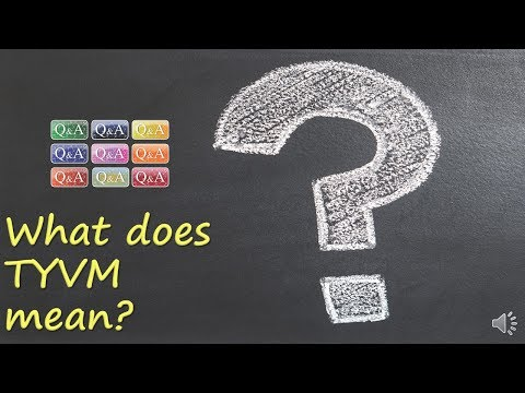 What does TYVM mean?