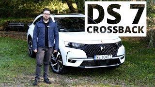 DS 7 Crossback - kto powiedział, że SUV musi mieć diesla?