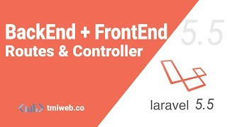 laravel 5.5  backEnd + frontEnd route & controller setup
