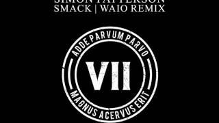 Simon Patterson Smack Waio Remix.mp3